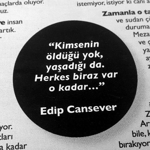 Edip Cansever – Kimsenin Öldüğü De Yok Yaşadığı Da