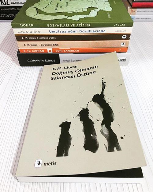 Doğmuş Olmanın Sakıncası Üzerine Kitap Alıntıları – Emil Michel Cioran