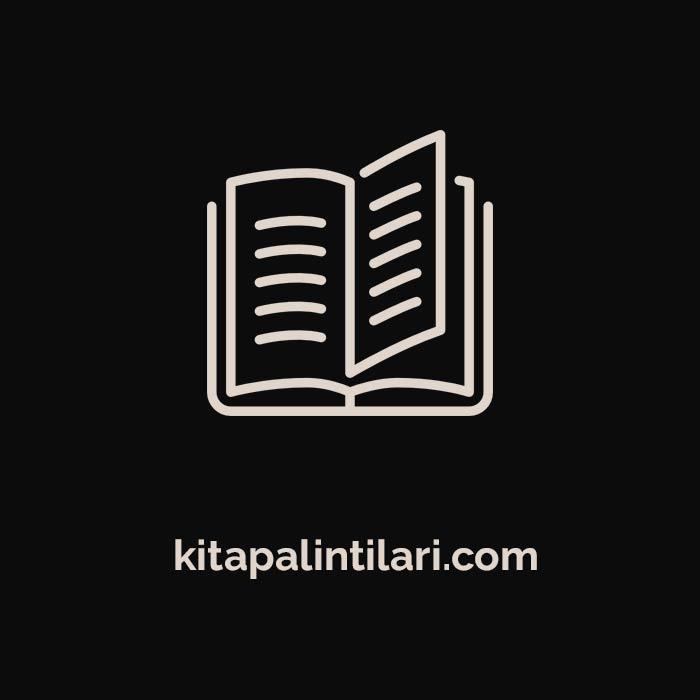 Sabahattin Ali Kitap Alıntıları – Birol Öztürk