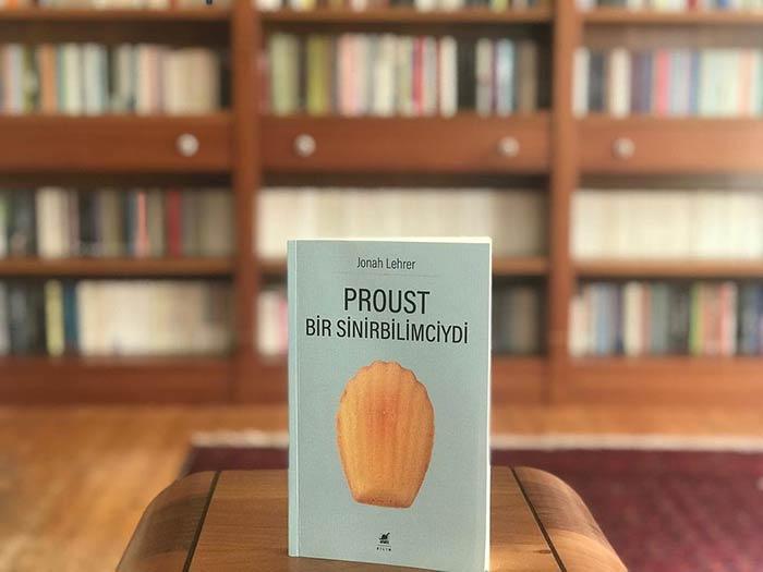 Proust Bir Sinirbilimciydi Kitap Alıntıları – Jonah Lehrer