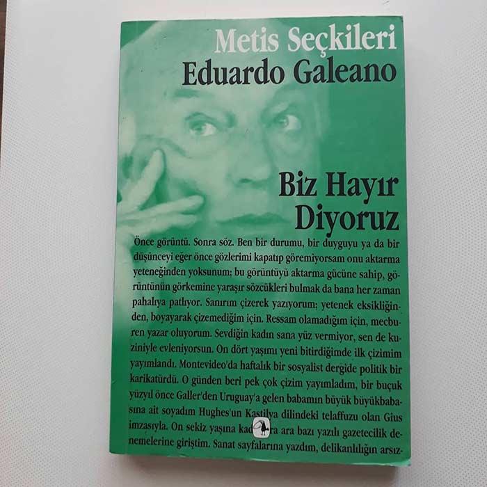 Biz Hayır Diyoruz Kitap Alıntıları – Eduardo Galeano
